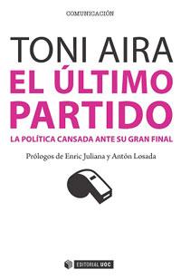 El último partido, Toni Aira